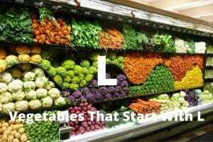 Vegetables That Start With L